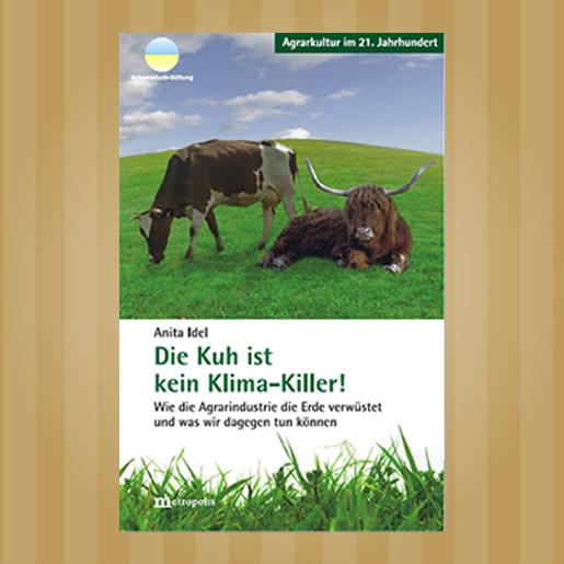 Die Kuh ist kein Klimakiller