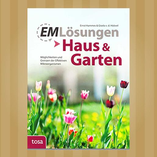 EM - Lösungen in Haus und Garten