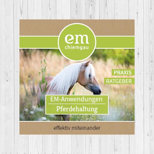 Was ist EM (Effektive Mikroorganismen) und wie kann man sie in der Pferdehaltung einsetzen? Erfahren Sie mehr über Pferdpflege mit EM, Kreislaufwirtschaft im Pferdehof, Fütterungsoptimierung und Mistaufbereitung.