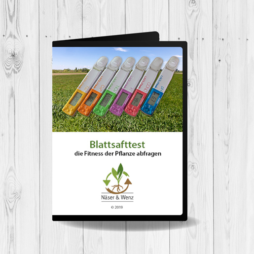 DVD-Blattsafttest-die-Fitness-der-Pflanzen-abfragen-Dietmar-Näser-Friedrich-Wenz-regenerative-Landwirtschaft