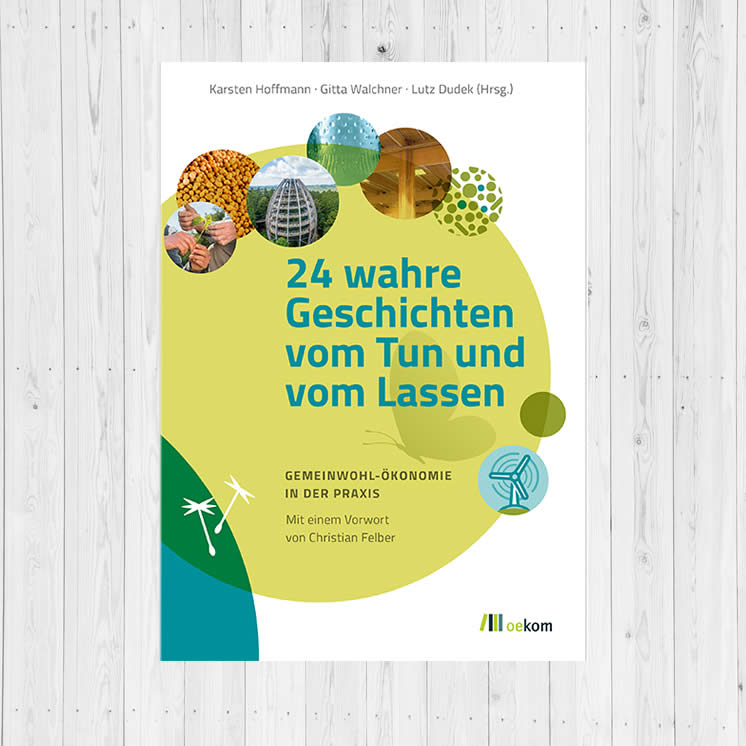 GWÖ-Buch-24-wahre-Geschichten-vom-Tun-und-vom-Lassen-2021-EM-Chiemgau