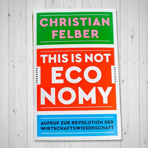 This-is-not-economy_Felber_Cover_EM-Chiemgau
